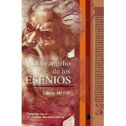 EVANGELIO DE LOS ESENIOS EL III Y IV