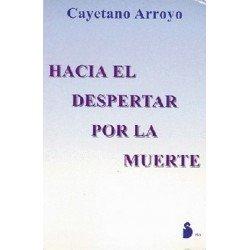 HACIA EL DESPERTAR POR LA MUERTE