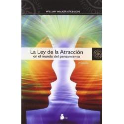 LEY DE LA ATRACCION LA. En el mundo del Pensamiento