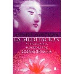 MEDITACION Y LOS ESTADOS SUPERIORES (3RA. EDIC.)