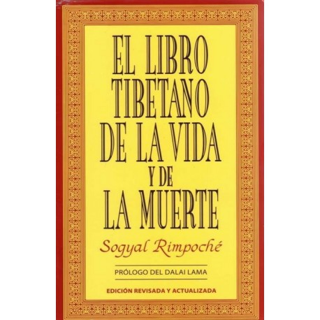 LIBRO TIBETANO DE LA VIDA Y DE LA MUERTE EL