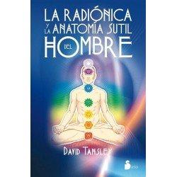 RADIONICA Y LA ANATOMIA SUTIL DEL HOMBRE