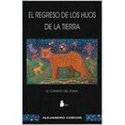 REGRESO DE LOS HIJOS DE LA TIERRA EL