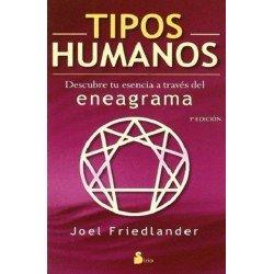 TIPOS HUMANOS. DESCUBRE TU ESENCIA A TRAVES DEL ENEAGRAMA (N.E.)