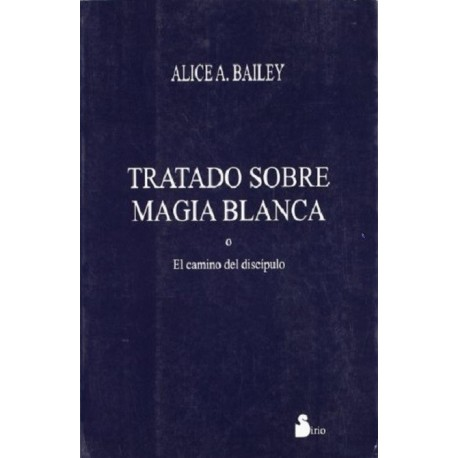 TRATADO SOBRE MAGIA BLANCA (RUSTICA)