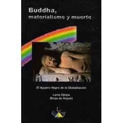 BUDDHA MATERIALISMO Y MUERTE