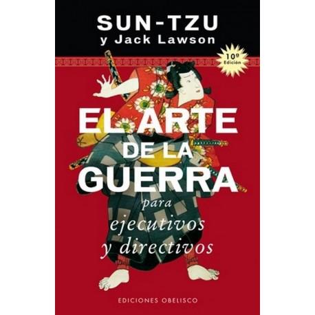 ARTE DE LA GUERRA PARA EJECUTIVOS Y DIRECTIVOS EL