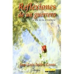 REFLEXIONES DE UN GUERRERO