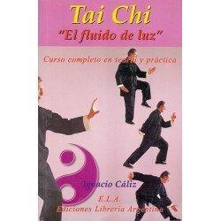 TAI CHI EL FLUIDO DE LUZ (LIBRO + D.V.D.)