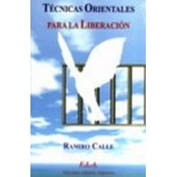 TECNICAS ORIENTALES PARA LA LIBERACION