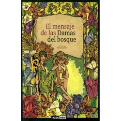 MENSAJE DE LAS DAMAS DEL BOSQUE EL (INCLUYE SET DE CARTAS)