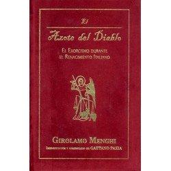 AZOTE DEL DIABLO EL EXORCISMO DURANTE EL RENACIMIENTO ITALIANO (EDICION ESPECIAL).