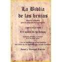 BIBLIA DE LAS BRUJAS LA. LIBRO SEGUNDO. EL CAMINO DE LAS BRUJAS. PRINCIPIOS RITUALES Y CREENCIAS DE LA BRUJERIA ACTUAL.