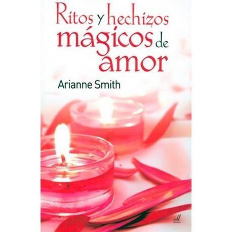 RITOS Y HECHIZOS MAGICOS DE AMOR