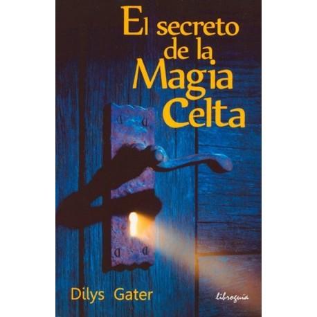 SECRETO DE LA MAGIA CELTA EL