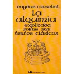 ALQUIMIA EXPLICADA SOBRE SUS TEXTOS CLASICOS
