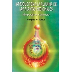 INTRODUCCION A LA ALQUIMIA DE LAS PLANTAS MEDICINALES