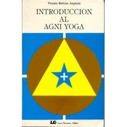 INTRODUCCION AL AGNI YOGA