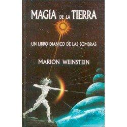 MAGIA DE LA TIERRA. Un libro dianico de las sombras