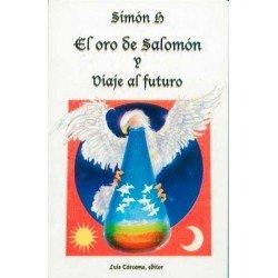 ORO DE SALOMON Y VIAJE AL FUTURO EL