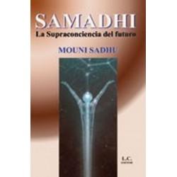 SAMADHI LA SUPRACONSCIENCIA DEL FUTURO