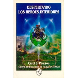 DESPERTANDO LOS HEROES INTERIORES