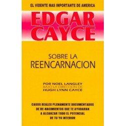 EDGAR CAYCE: SOBRE LA REENCARNACION