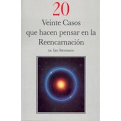 VEINTE CASOS QUE HACEN PENSAR EN LA REENCARNACION