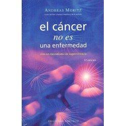 CANCER NO ES UNA ENFERMEDAD EL