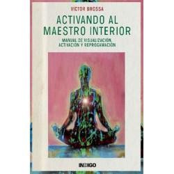 ACTIVANDO AL MAESTRO INTERIOR