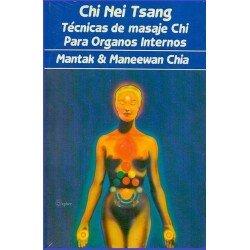 CHI NEI TSANG. TECNICAS DE MASAJE CHI PARA ORGANOS INTERNOS.