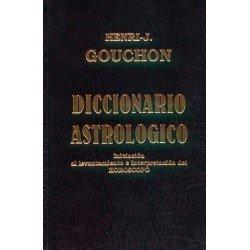 DICCIONARIO ASTROLOGICO. Iniciación al levantamiento e interpretación del horóscopo
