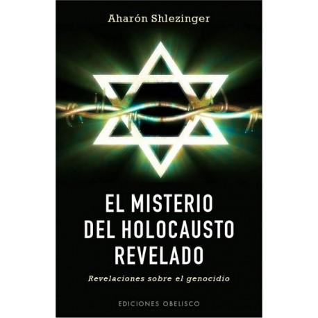 MISTERIO DEL HOLOCAUSTO REVELADO EL