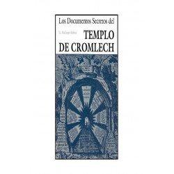 DOCUMENTOS SECRETOS DEL TEMPLO DE CROMLECH