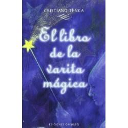 LIBRO DE LA VARITA MÁGICA EL (Con varita)