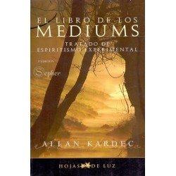 LIBRO DE LOS MEDIUMS EL. Editorial Hojas de luz