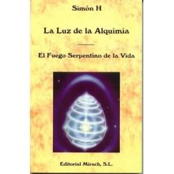 LUZ DE LA ALQUIMIA LA EL FUEGO SERPENTINO DE LA VIDA.