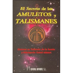 SECRETO DE LOS AMULETOS Y TALISMANES EL