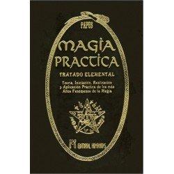 MAGIA PRACTICA. Tratado Elemental