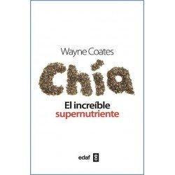 CHIA EL INCREIBLE SUPERNUTRIENTE