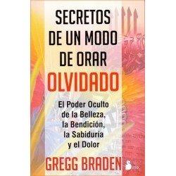 SECRETOS DE UN MODO DE ORAR OLVIDADO