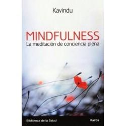 MINDFULNESS LA MEDITACION DE LA CONCIENCIA