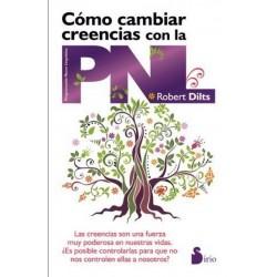 COMO CAMBIAR CREENCIAS CON LA P.N.L. (N.P)