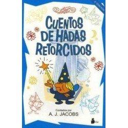 CUENTOS DE HADAS RETORCIDOS