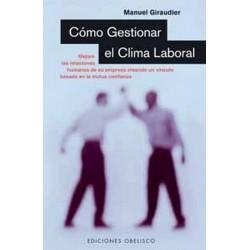 COMO GESTIONAR EL CLIMA LABORAL