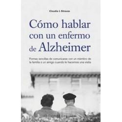 COMO HABLAR CON UN ENFERMO DE ALZHEIMER
