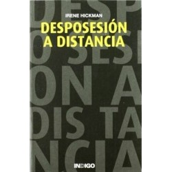 DESPOSESION A DISTANCIA
