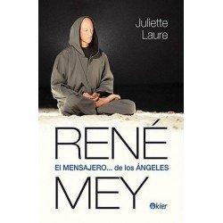 RENE MEY EL MENSAJERO DE LOS ANGELES