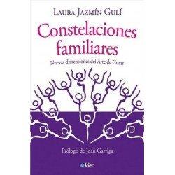 CONSTELACIONES FAMILIARES. Nuevas dimensiones del arte de curar