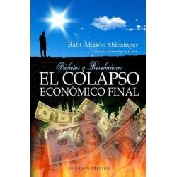 COLAPSO ECONOMICO FINAL EL